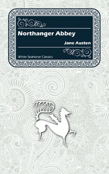 Abbey by jane austen northanger abbey by jane austen ccuart Gallery