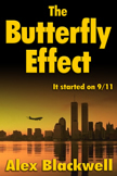 The Butterfly Effect - It started on 911 -  Fiction Thriller